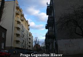 Praga Gegensätze Häuser